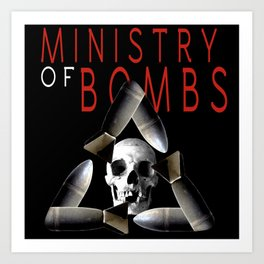 Ministry of Bombs  Art Print