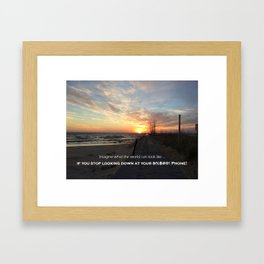 Stop looking Down! Framed Art Print