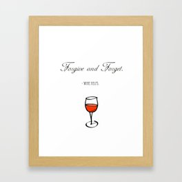 Forgive and Forget Framed Art Print