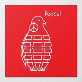 Peace? Canvas Print