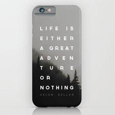 Adventure or Nothing Slim Case iPhone 6