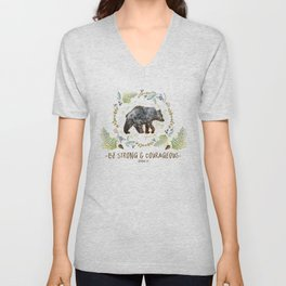 "Bear ""Be Strong & Courageous"" Joshua 1:9 Unisex V-Neck"