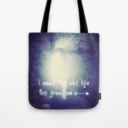 this wild life Tote Bag