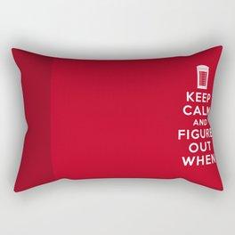 Keep Calm and Figure Out When Rectangular Pillow