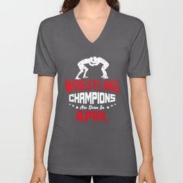 Wrestling Champions Are born in April, Wrestling Gift, Wrestling Legends Unisex V-Neck