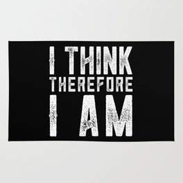 I think therefore I am Rug