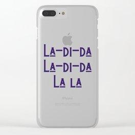 La-di-da Clear iPhone Case