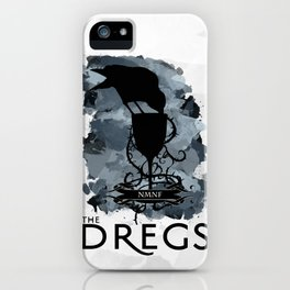 Six of Crows - The Dregs iPhone Case