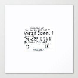Movie Ticket Stub - The Greatest Showman Canvas Print