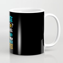 Brew Black Coffee Lover Quote Coffee-drinker Coffee Mug