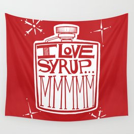 I Love Syrup Wall Tapestry