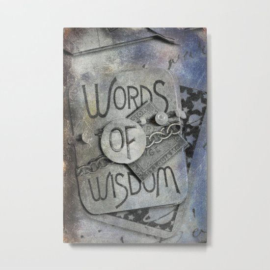 Words of Wisdom Metal Print