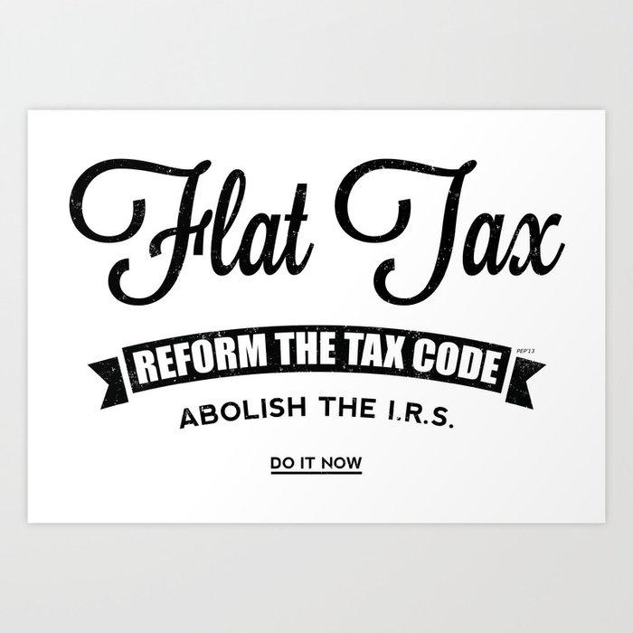 Flat Tax Art Print