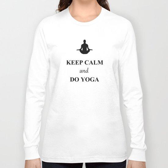 Keep Calm and Do Yoga Long Sleeve T-shirt