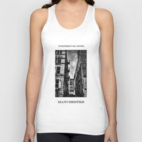manchester Tank Tops featuring  Northern Quarter MANchester by inkedsandra
