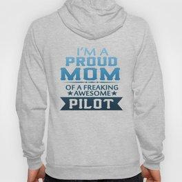 I'M A PROUD PILOT'S MOM Hoody