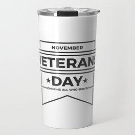 Veterans Day Commemorative Design Travel Mug