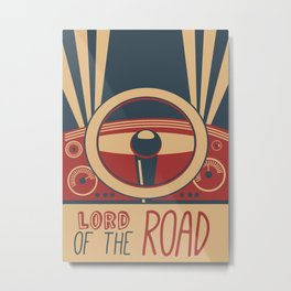 Lord of the Road Metal Print