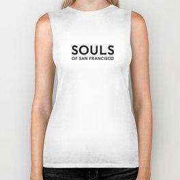 Souls of San Francisco - Black Text/White Background Biker Tank