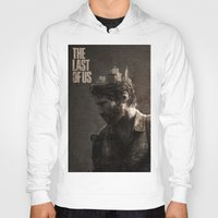 last of us Hoodies featuring The Last Of Us by MCMLXXXV DESIGN
