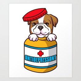 Adorable Dog Antidepressant Pets Fix Depression Art Print
