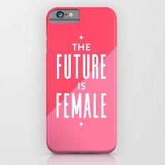 The Future is Female iPhone 6s Slim Case