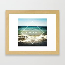 Live Well Framed Art Print