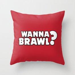 Wanna Brawl?   Brawl Stars Throw Pillow