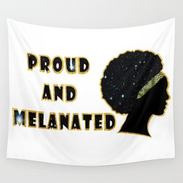 Proud and melanated Wall Tapestry