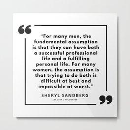 9   | Sheryl Sandberg Quotes | 190902 Metal Print