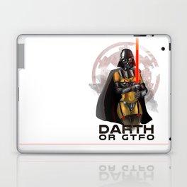 Darth or gtfo Laptop & iPad Skin