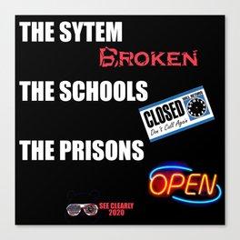 Sytem School Prisons Canvas Print