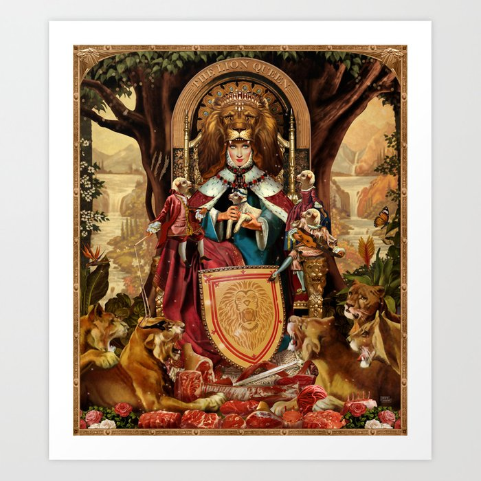 The Lion Queen Art Print