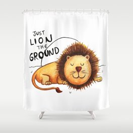 Just Lion the ground Shower Curtain
