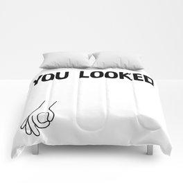 You Looked Comforters