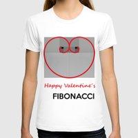 fibonacci T-shirts featuring Happy Valentine´s Fibonacci by Solar Designs
