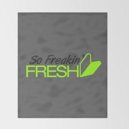 So Freakin' Fresh v4 HQvector Throw Blanket