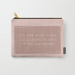 Asking for a friend Carry-All Pouch