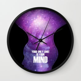 Your only limit is your mind Wall Clock