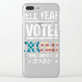 Trump 2020 Shirt I Voted Trump Flag Tee MAGA Shirt Clear iPhone Case