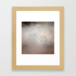Real Beauty is to be True To Oneself White Peacock Framed Art Print