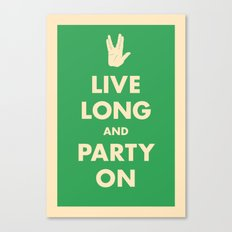 live Long and Party On (Green) Canvas Print