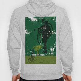 Let's get back to nature-Bycicle. Hoody