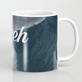 Nyeh Coffee Mug