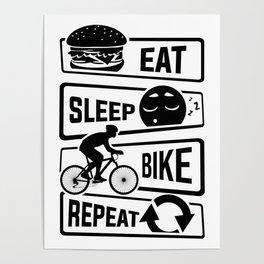 Eat Sleep Bike Repeat - Bicycle Racing Cycling Poster