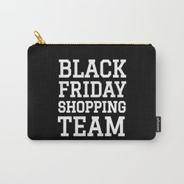 Black Friday Shopping Team (Black & White) Carry-All Pouch