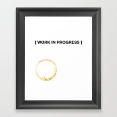 WORK IN PROGRESS Framed Art Print