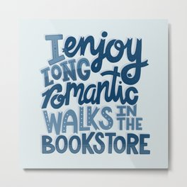 Long Romantic Walks Bookstore BLUE Metal Print