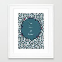 you are so loved Framed Art Prints featuring You are so loved. by R.P. Illustrations & Calligraphy