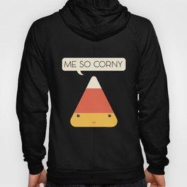 Me So Corny Hoody